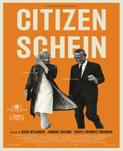 Affisch om filmen Citizen Schein.